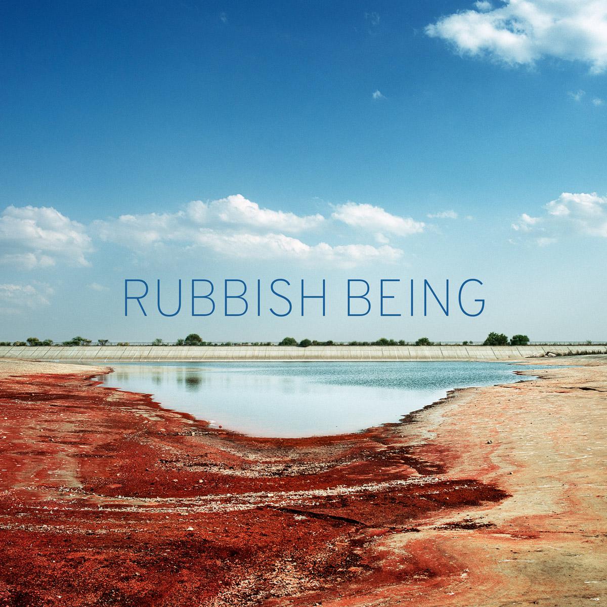 RUBBISH BEING